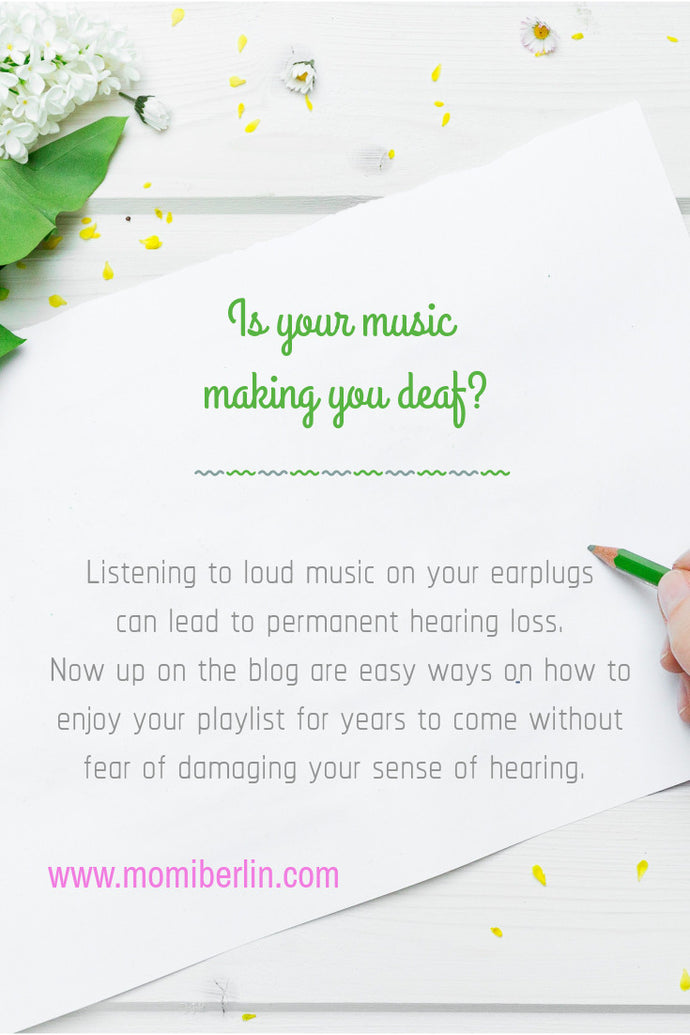 Is your music making you deaf?
