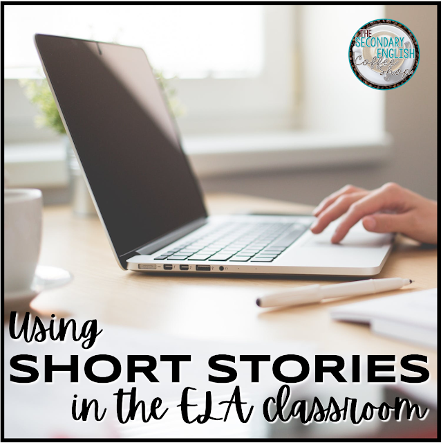 Using Short Stories in the ELA Classroom