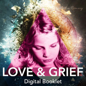 Love & Grief Digital Booklet