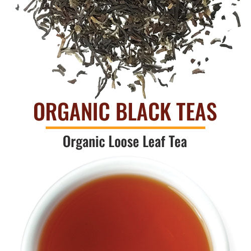 Organic Black Teas We have one of the largest selections of Organic Black tea including the popular English Breakfast as well as single-origin teas such as Assam, Darjeeling and Ceylon. Most are also certified Fair Trade. Lesser known but equally flavorful are Black teas from Nepal and Sikkim.