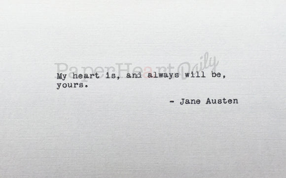 JANE AUSTEN Typed Quote - PaperHeartDaily