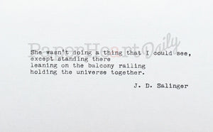 JD SALINGER Typed Quote - PaperHeartDaily