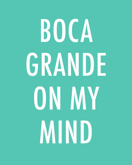 BOCA GRANDE ON MY MIND - Color Pop Print