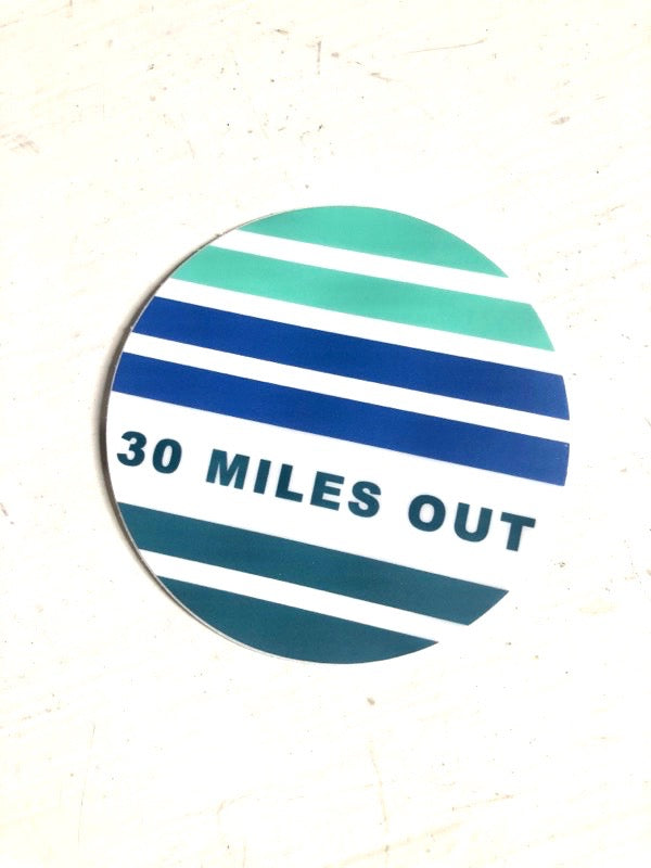 30 MILES OUT sticker, blue spectrum