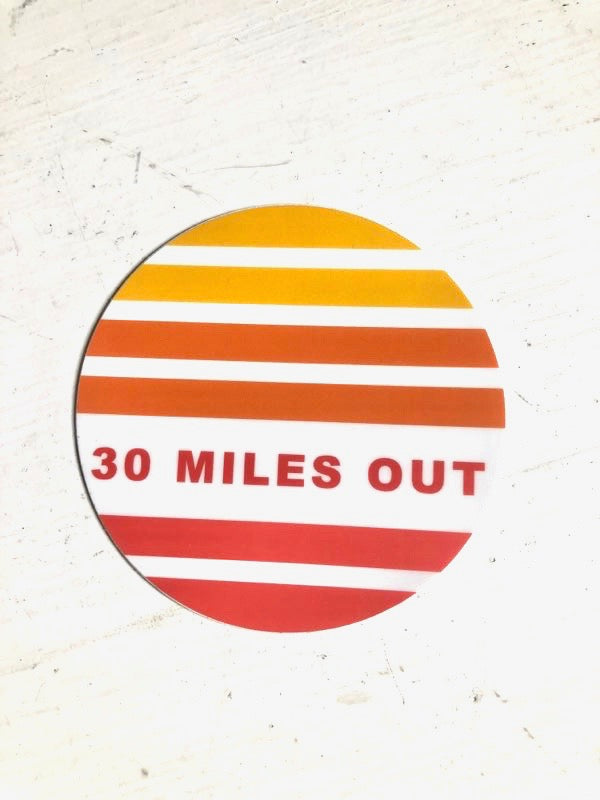 30 MILES OUT sticker, red spectrum