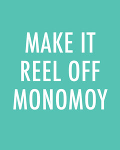 MAKE IT REEL OFF MONOMOY - Color Pop Print