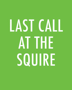 LAST CALL AT THE SQUIRE-Color Pop Print