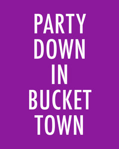 Party Down In Bucket Town - Color Pop Print