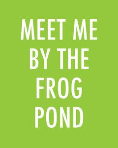 Meet Me By The Frog Pond - Color Pop Print