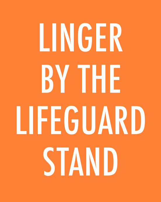 Linger By The Lifeguard Stand - Color Pop Print