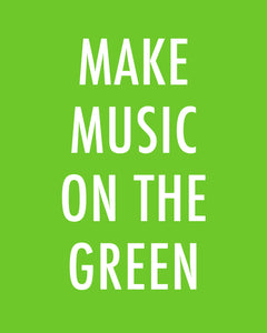 Make Music On The Green - Color Pop Print