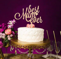 Best Mum Ever Cake Topper-Cake Topper-All-Times-Gifts