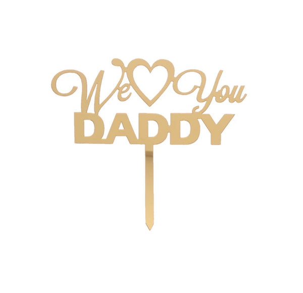 We Love You Mommy / Daddy Cake Topper-All-Times-Gifts