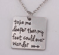 "Hand Stamped ""Take me deeper than my feet could ever wander"" necklace-All-Times-Gifts"