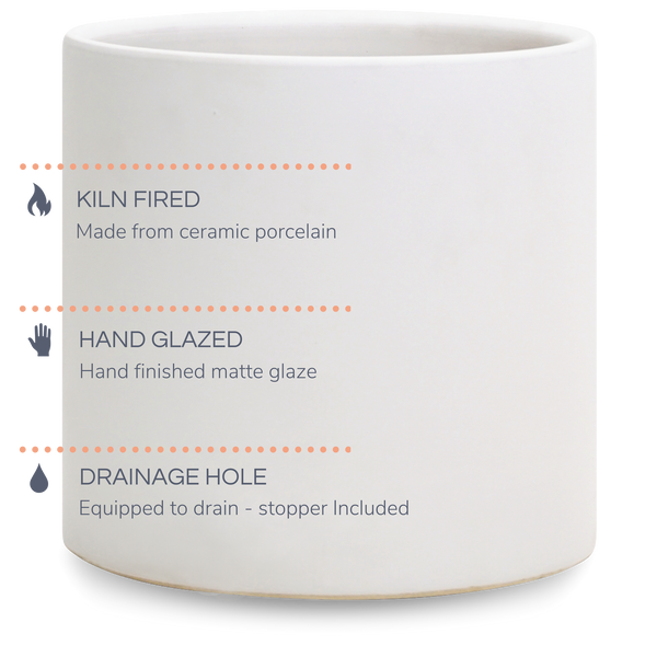 Kiln fired - Made from ceramic porcelain, Hand glazed - hand finished in matte glaze, Drainage Hole - planter is equipped to drain with optional drainage plug included