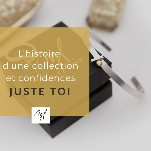 Histoire collection JUSTE TOI