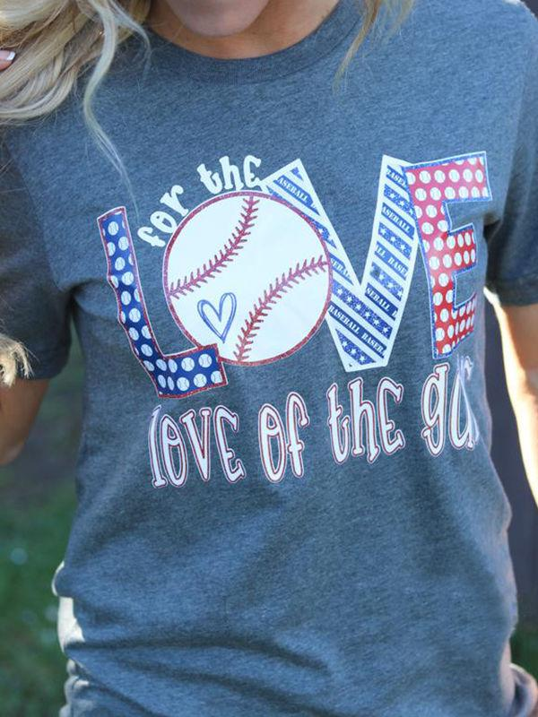 For The Love of The Game Baseball T-shirts