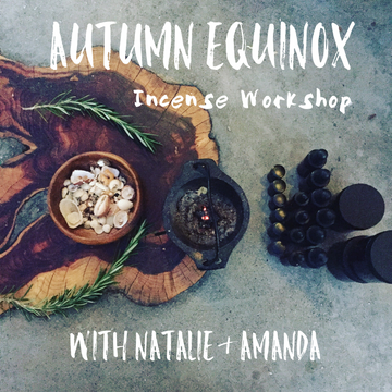 Autumn Equinox Incense Gathering