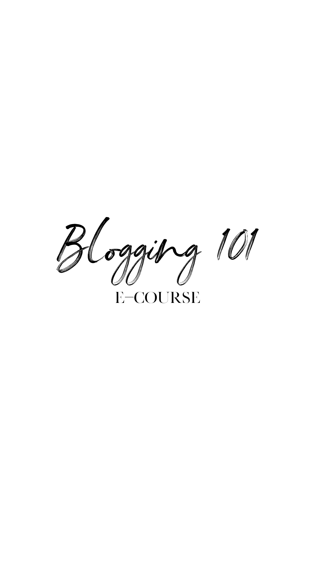 Blogging 101 E-Course