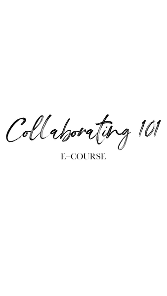 Collaborating 101 E-Course
