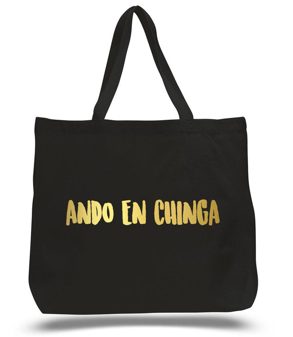 ando en chinga gold lettering, black tote bag
