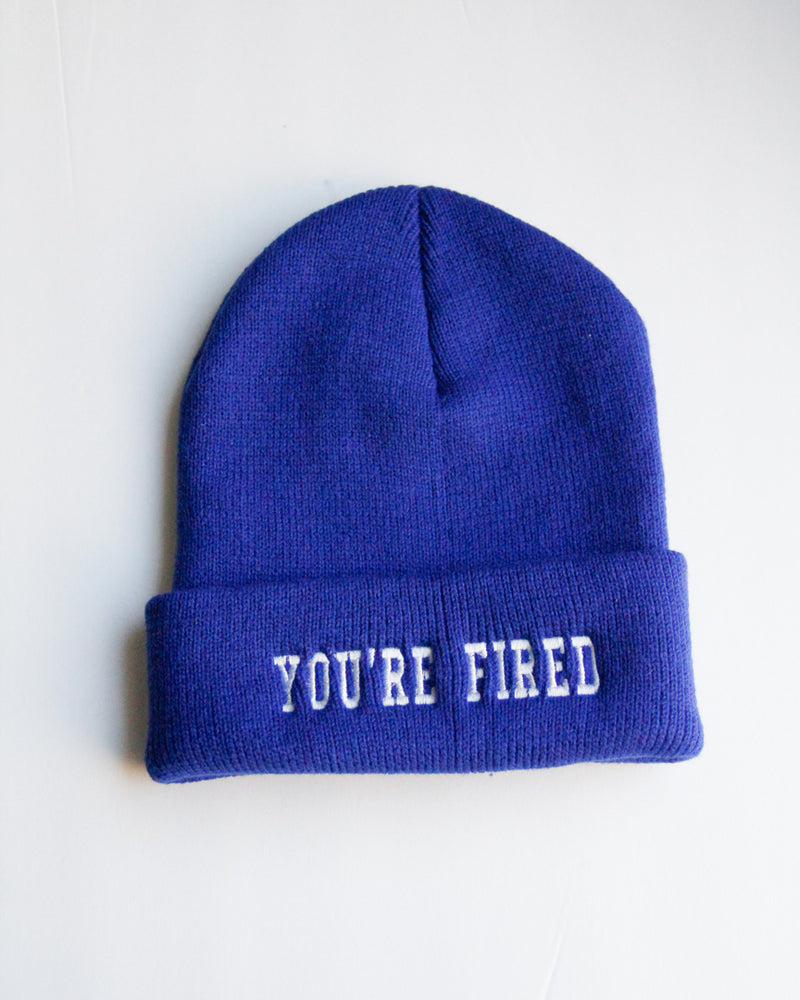 You're Fired Beanie