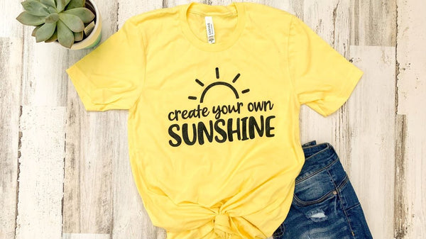 Create Your Own Sunshine Graphic Tee