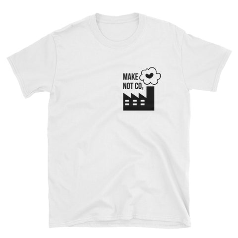Make love, not CO2 [UNISEX SHIRT]