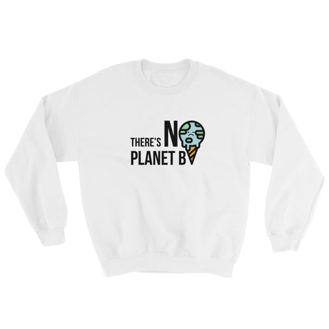 No planet B [UNISEX SWEATER]