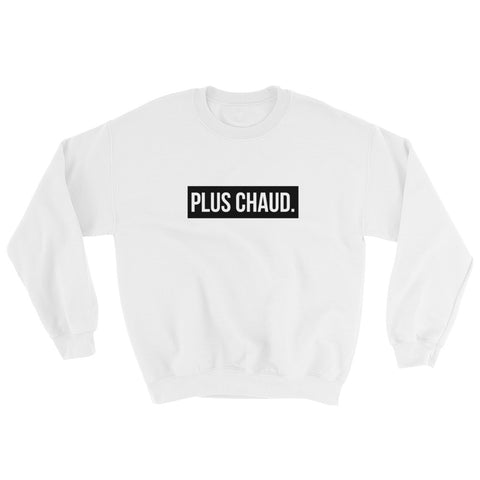 Plus Chaud [UNISEX SWEATER]