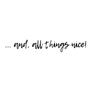 ...and, all things nice! By JSP