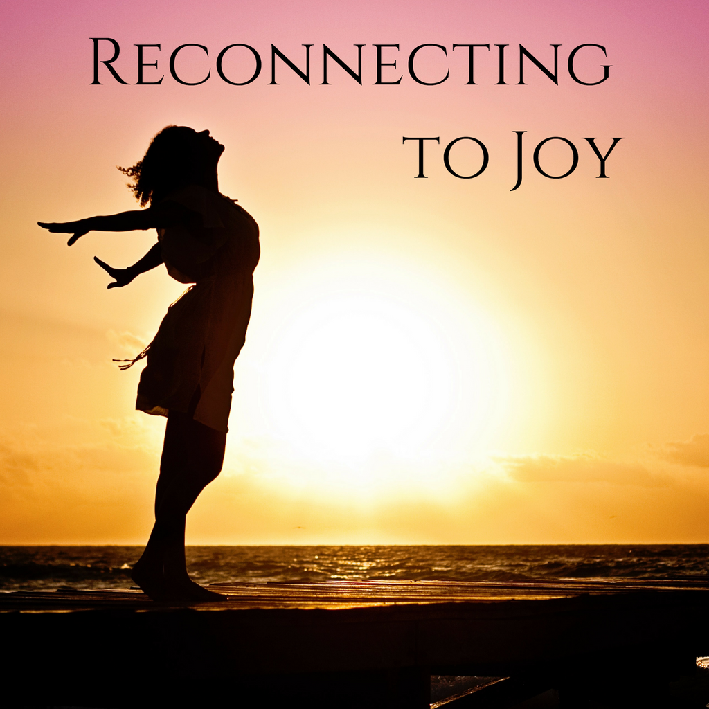 Reconnecting to Joy