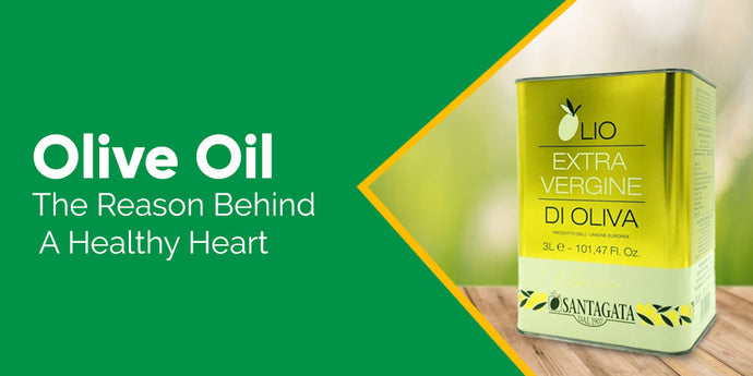 Olive Oil and a Healthy Heart