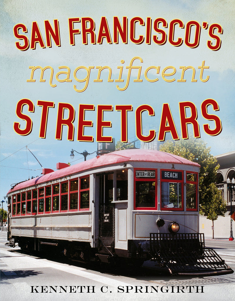 San Francisco's Magnificent Streetcars