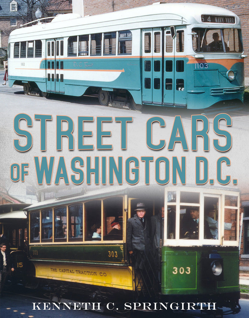 Street Cars of Washington D.C. - available now from America Through Time