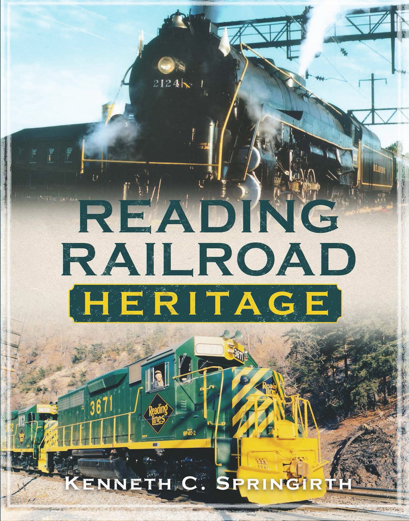 Reading Railroad Heritage - available from America Through Time