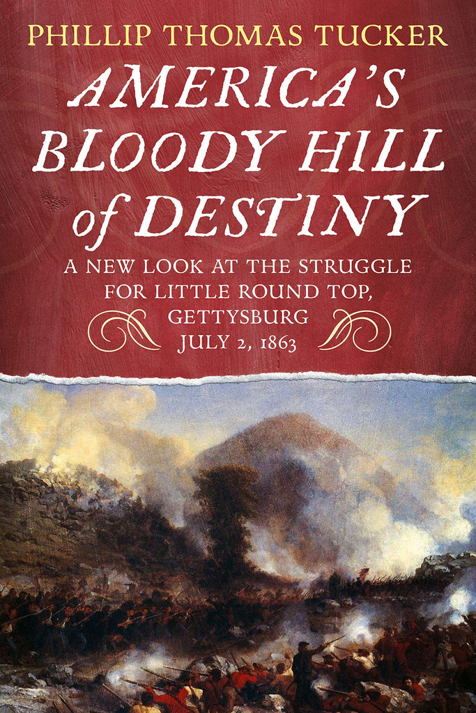 America's Bloody Hill of Destiny - available now from America Through Time