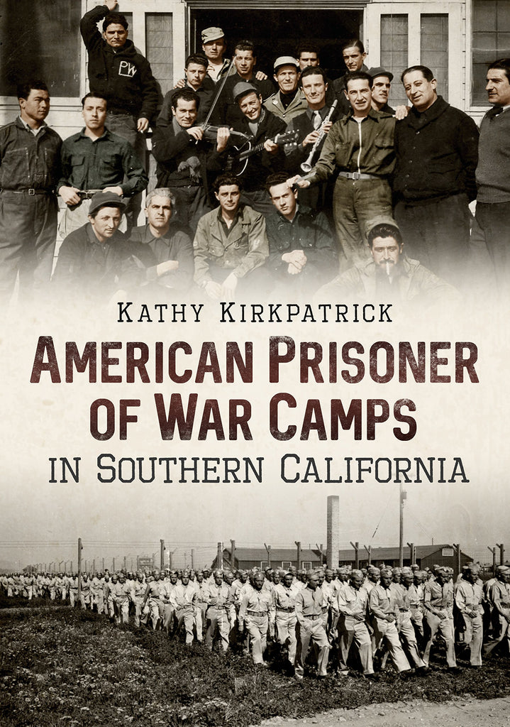 American Prisoner of War Camps in Southern California