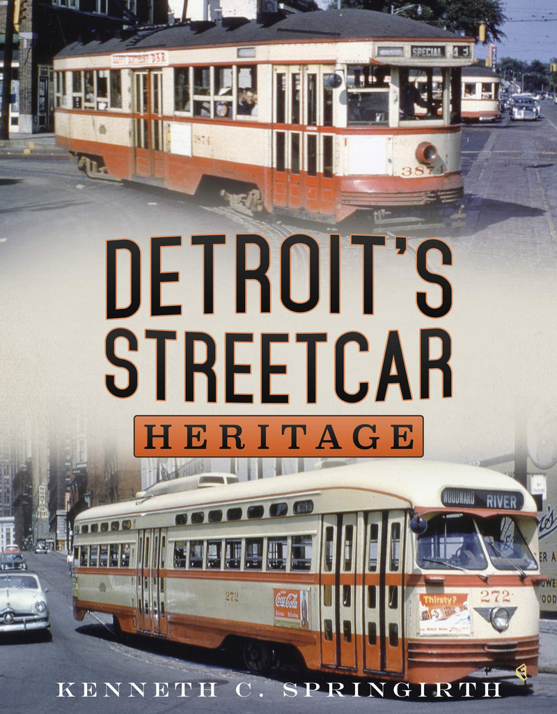 Detroit's Streetcar Heritage - available now from America Through Time