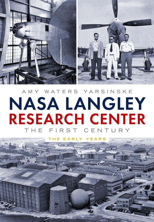 NASA Langley Research Center: The First Century