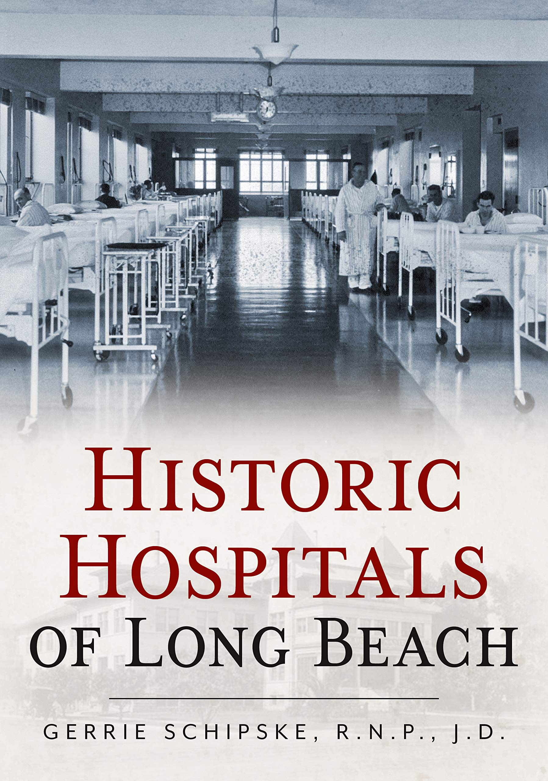 Historic Hospitals of Long Beach