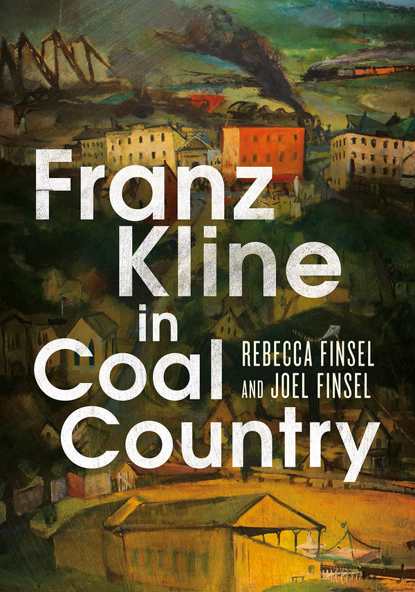 Franz Kline in Coal Country