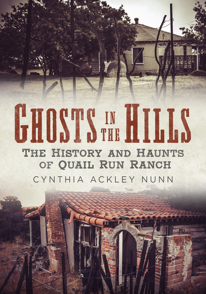 Ghosts in the Hills: The History and Haunts of Quail Run Ranch