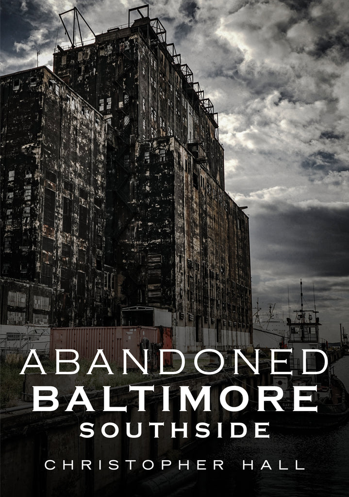 Abandoned Baltimore: Southside