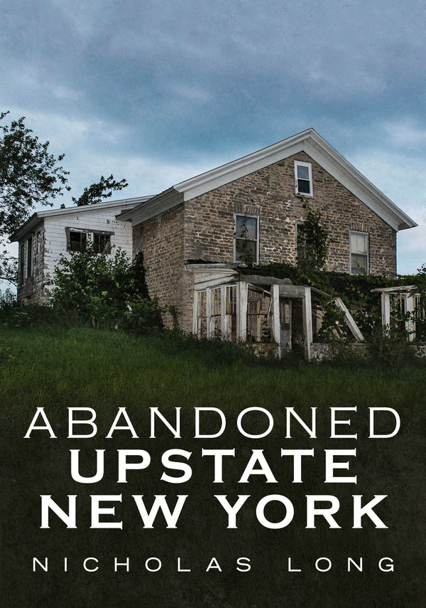 Abandoned Upstate New York