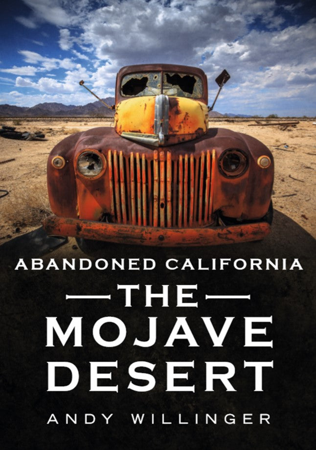 Abandoned California: The Mojave Desert