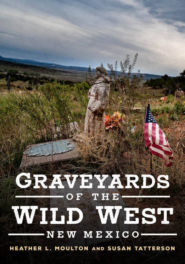 Graveyards of the Wild West: New Mexico