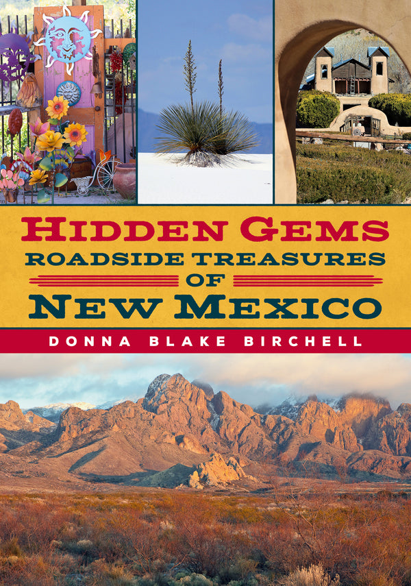 Hidden Gems: Roadside Treasures of New Mexico