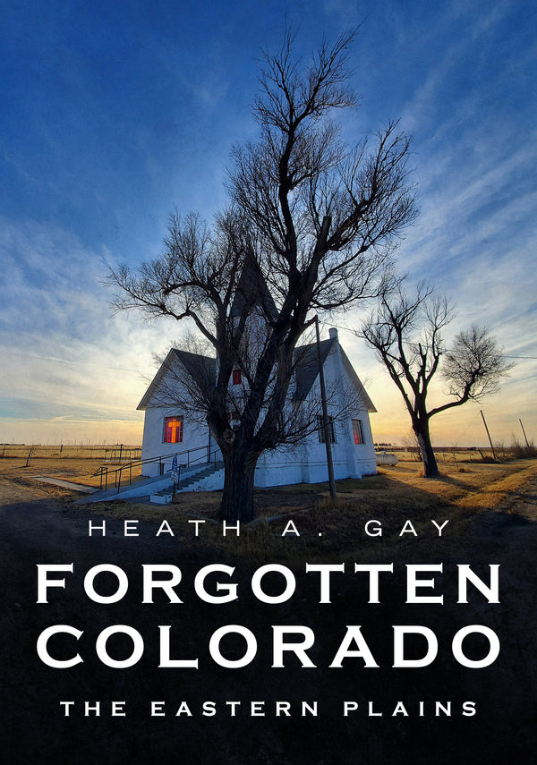 Forgotten Colorado: The Eastern Plains