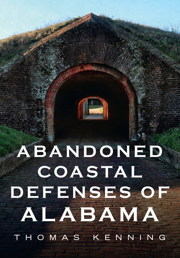 Abandoned Coastal Defenses of Alabama